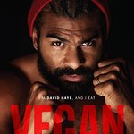 Boxer David Haye Takes A Jab At Meat Industry