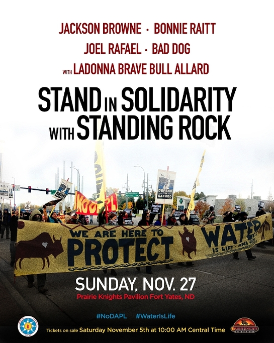 Jackson Browne And Bonnie Raitt Benefit Concert At Standing Rock To Stand In Solidarity With Standing Rock