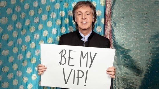 Paul McCartney - Be My VIP