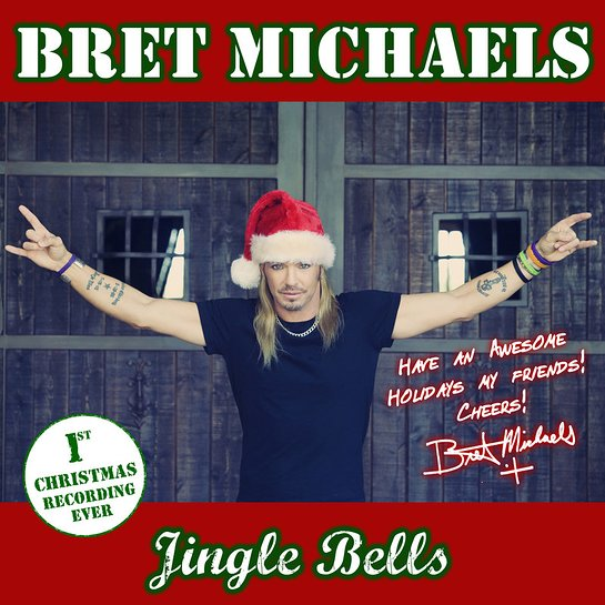 Bret Michaels' first-ever holiday single, Jingle Bells