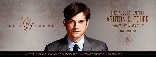 Ashton Kutcher to Headline the 3rd Annual City Summit