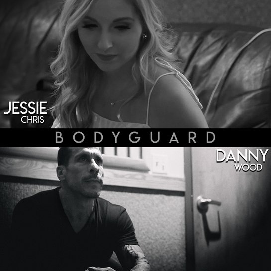 Danny Wood and Jessie Chris - Bodyguard