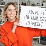 Your Chance To Join Emilia Clarke at the Final Game of Thrones Premiere