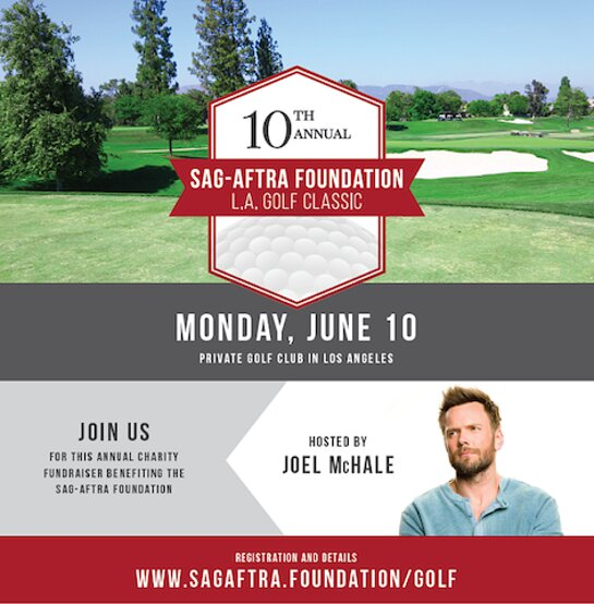 JOEL MCHALE TO HOST SAG-AFTRA FOUNDATION 10TH ANNUAL L.A. GOLF CLASSIC