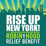 Robin Hood And iHeartMedia Present Rise Up New York! Relief Benefit