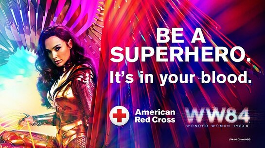 American Red Cross and WONDER WOMAN 1984 are joining forces to save the day