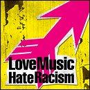 Love Music Hate Racism