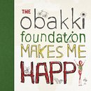 The Obakki Foundation Makes Me Happy