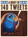 Night of 140 Tweets