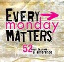 Every Monday Matters Foundation