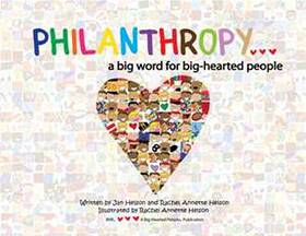Philanthropy - A Big Word For Big-Hearted People
