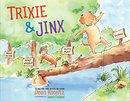 Trixie and Jinx