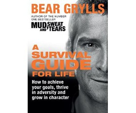 book review bear grylls survival guide for life look to the stars rh looktothestars org bear grylls survival guide for life pdf bear grylls a survival guide for life pdf download