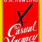 Book Review: JK Rowling's The Casual Vacancy