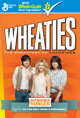 The Band Perry serves as the face of the Outnumber Hunger campaign and will appear on specially marked General Mills products, including Wheaties, Cheerios, Yoplait and Nature Valley.