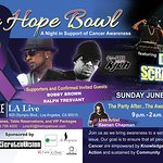 The Hope Bowl - A Star-Studded Night In Support Of Cancer Awareness