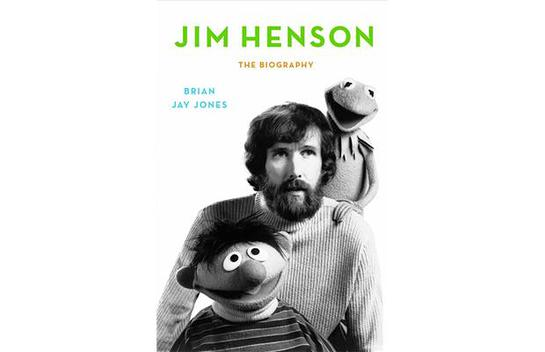 Jim Henson - The Biography