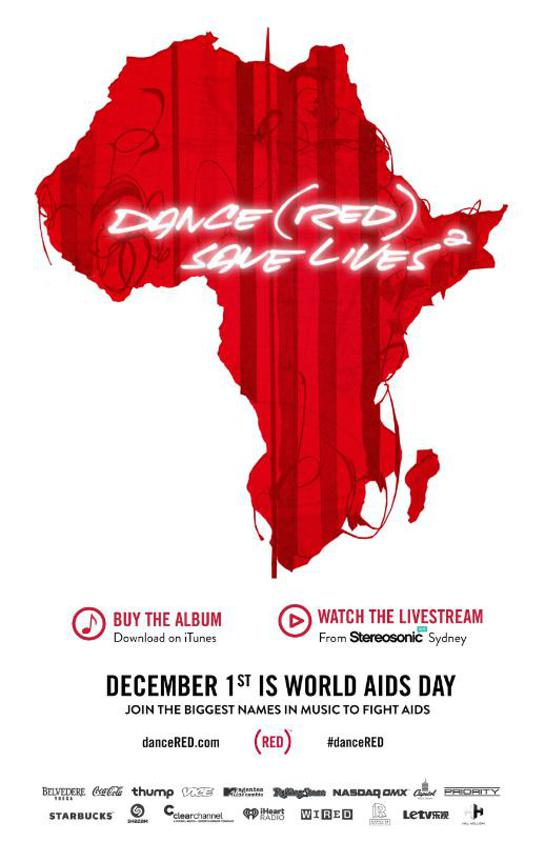 (RED) Brings Together The World's Biggest DJs + Pop Artists To Release DANCE (RED) SAVE LIVES(2) On iTunes November 25, 2013.