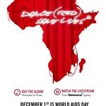 DJs And Pop Stars Join For Dance (RED) Save Lives 2