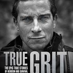 Book Review: True Grit By Bear Grylls