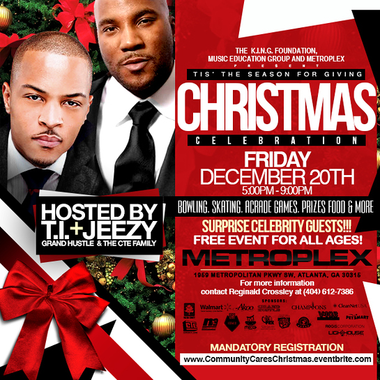 T.I. JOINED BY JEEZY TO HOST TIS THE SEASON FOR GIVING