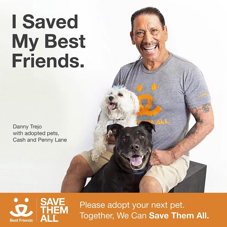 Danny Trejo Best Friends Campaign