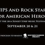VIPS And Rock Stars For American Heroes At The Sunset Strip Music Festival