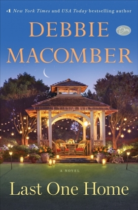 Debbie Macomber - Last One Home