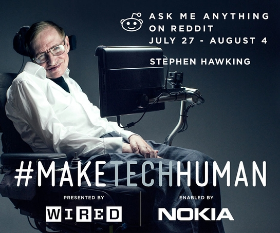 Nokia & WIRED Announce First Ever reddit AMA With Stephen Hawking