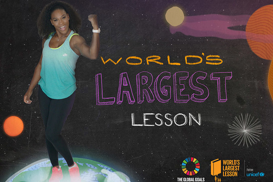 Serena Williams joins UNICEF and the Global Goals campaign to launch the World's Largest Lesson